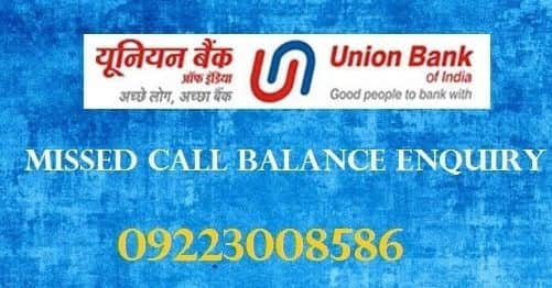 Union Bank of India Check Balance Enquiry