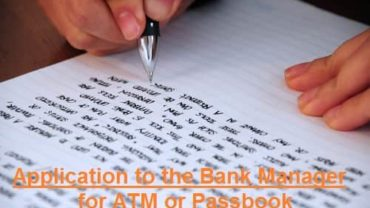 application to the Bank Manager for ATM or Passbook